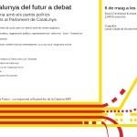 cartell La Catalunya del futur a debat - 6 de maig